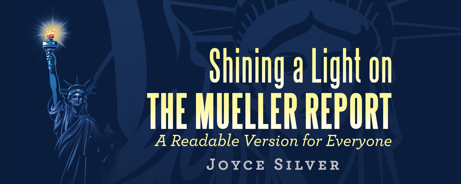 Shining a Light on THE MUELLER REPORT